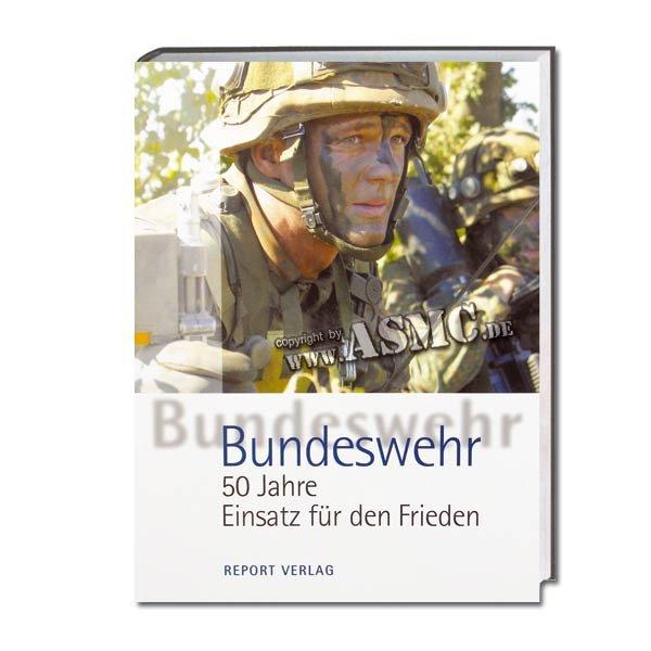 Buch Bundeswehr 50 Jahre Einsatz